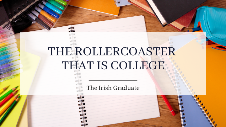 The rollercoaster that iscollege!