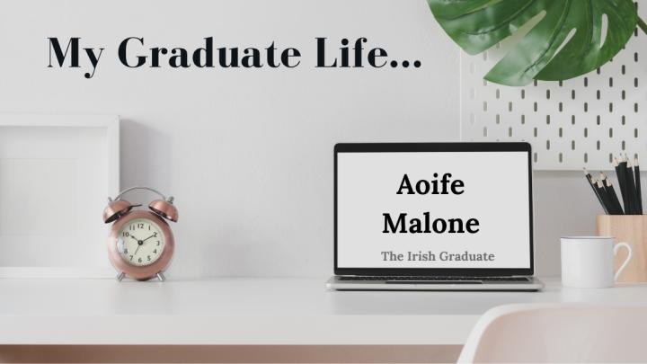 My Graduate Life: AoifeMalone
