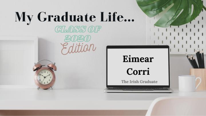 My Graduate Life: EimearCorri