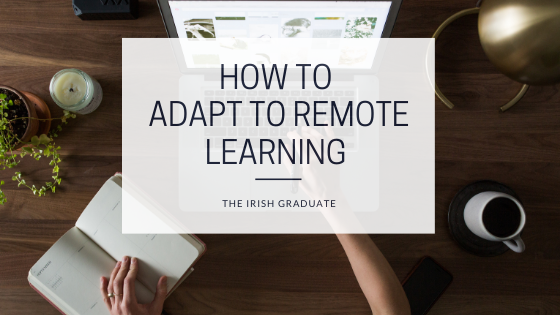 How to Adapt to Remote Learning as a Student!