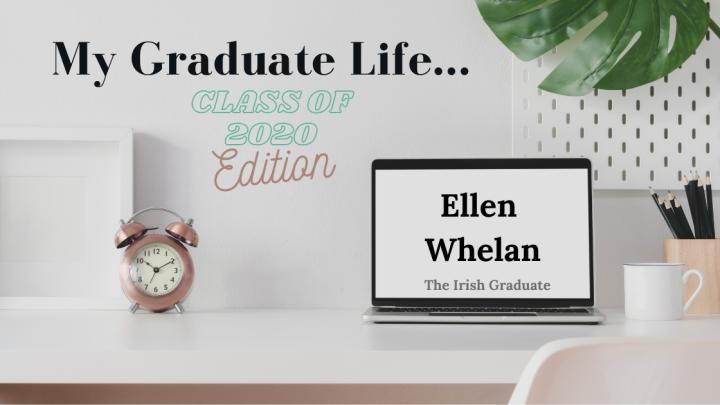 My Graduate Life: EllenWhelan
