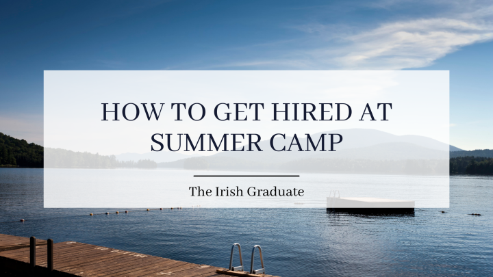 How to get hired as a Camp Counsellor